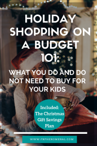 holiday-shopping-on-a-budget-101 - What you do and do not need to buy for your kids