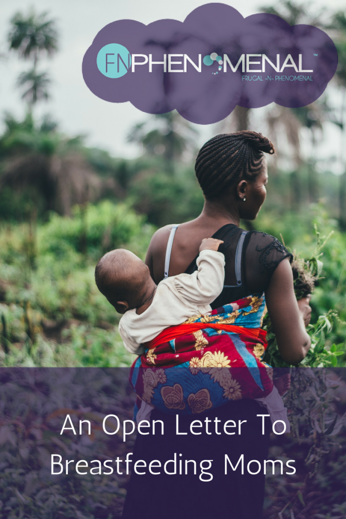 An Open Letter To Breastfeeding Moms