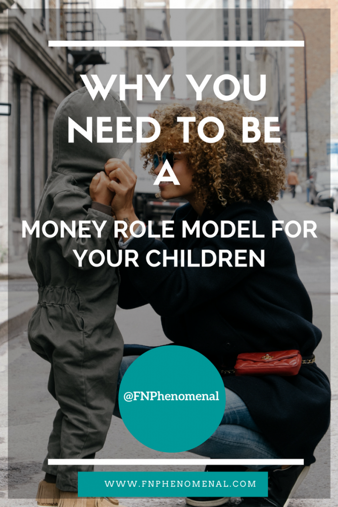 Why You Need to Be a Good Money Mentor for Your Children