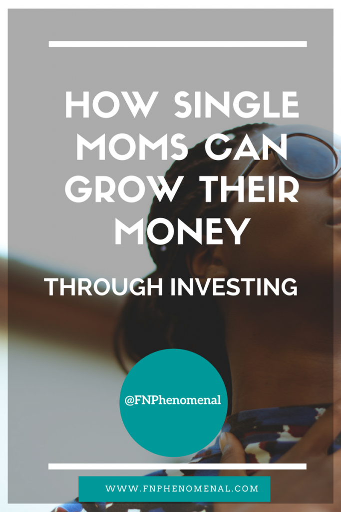 How single moms can grow their money through investing