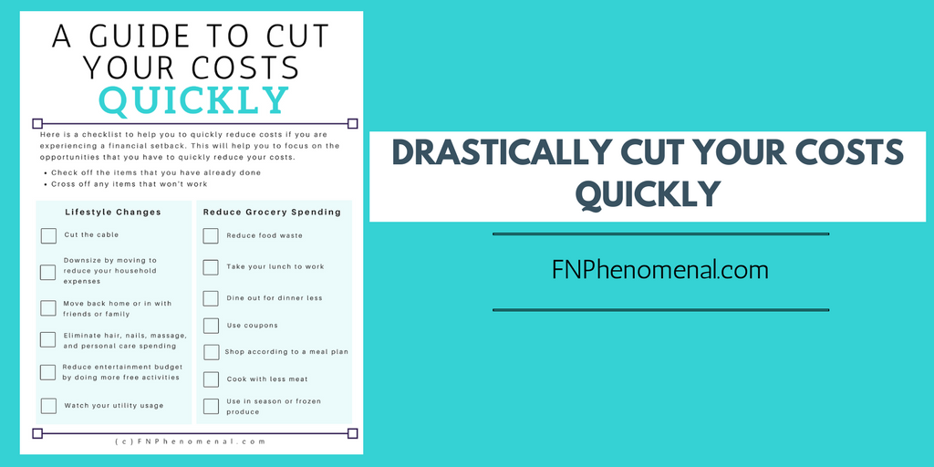 Drastically cut your costs quickly