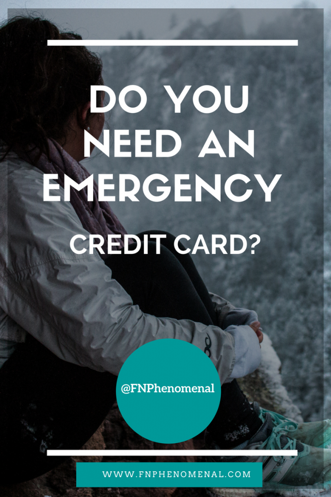 Do You Need An Emergency Credit Card-