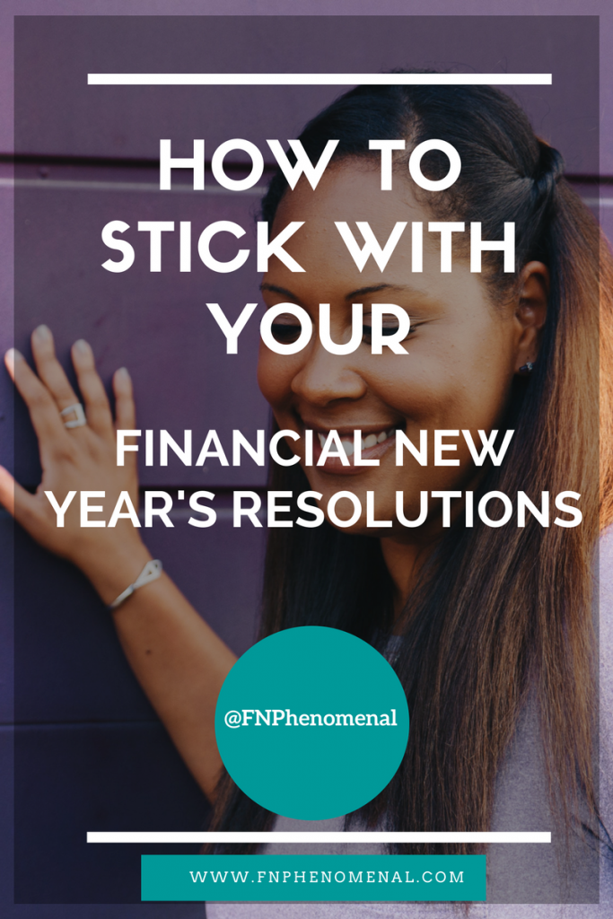 How To Stick With Your Financial New Year's Resolutions