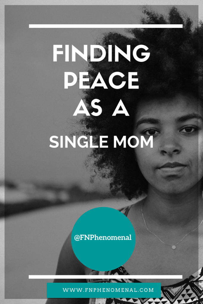 Finding Peace As A Single Mom