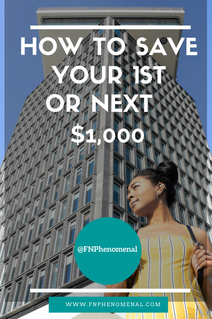 How to Save Your First or Next $1,000
