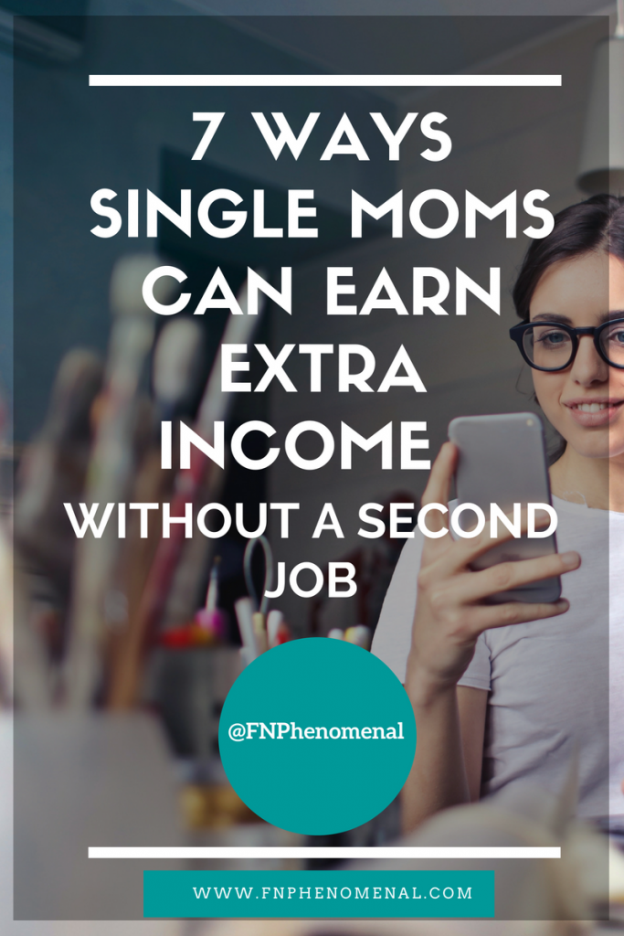 In this podcast episode we will discuss 7 WAYS SINGLE MOMS CAN EARN EXTRA INCOME WITHOUT A SECOND JOB