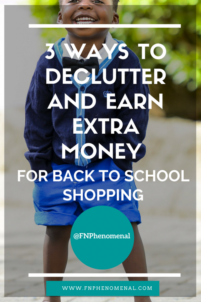 3 Ways To Declutter and Earn Extra Money For Back To School Shopping