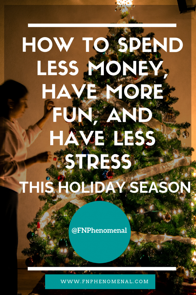 How to Spend Less Money, Have More Fun, and Have Less Stress This Holiday Season As A Single Mom