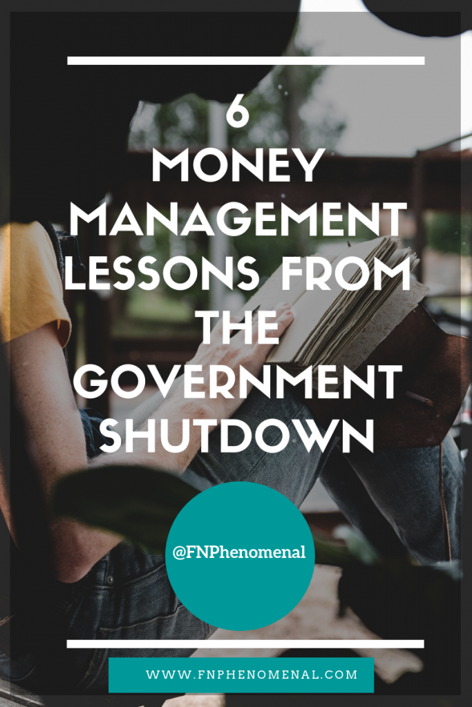 The government shutdown lasted 35 days.  The pain of the furloughed workers was real.  In this post, I'm going to share 6 money management lessons we can learn from the government shutdown that will help you to make adjustments now to better protect your financial security going forward.