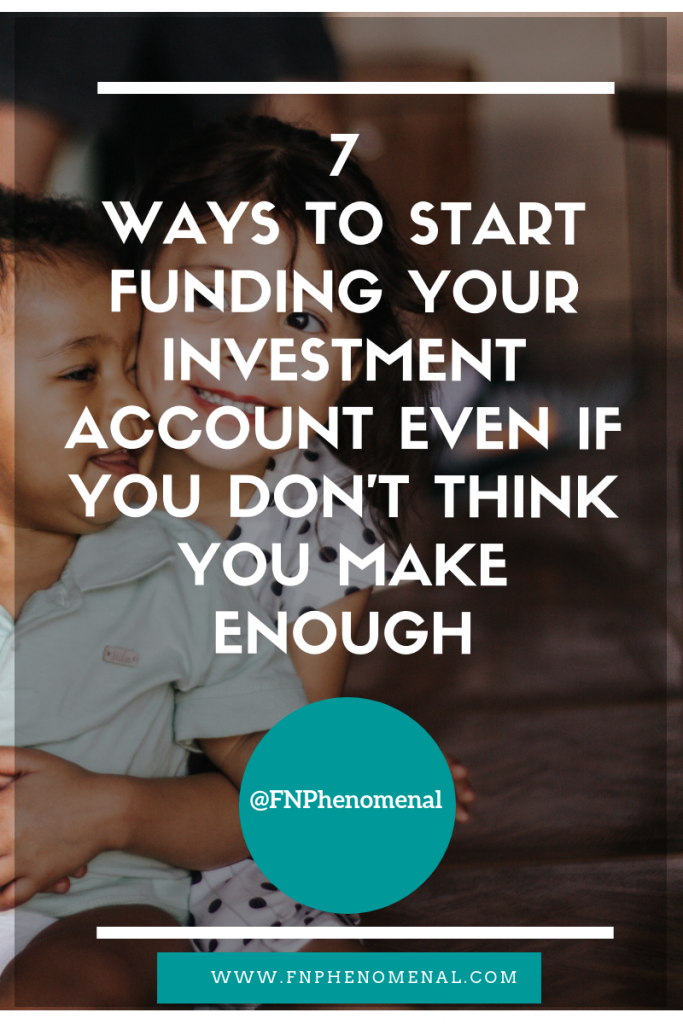 Learn 7 Ways To Start Funding Your Investment Account Even If You Don't Think You Make Enough.  This is an amazing way for single moms to build an investment account and still pay their bills.