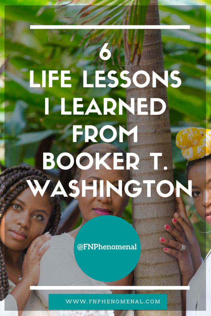 One day as I was as reflecting back on the lessons I learned from Booker T. Washington, I realized just how many of those lessons I can apply to my single motherhood journey. In this post, I share the 6 biggest lessons that I  learned.