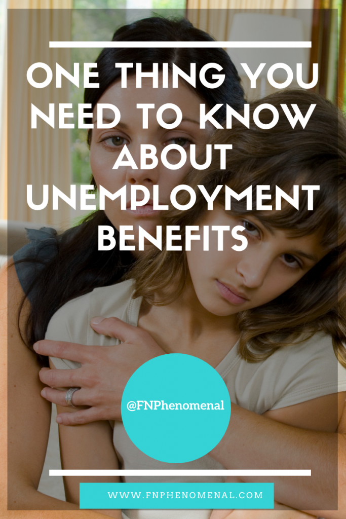 One Thing You Need To Know About Unemployment Benefits.  How moms may be impacted by COVID-19 and unemployment.